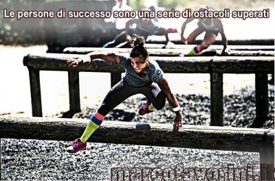 Le persone di successo sono una serie di ostacoli