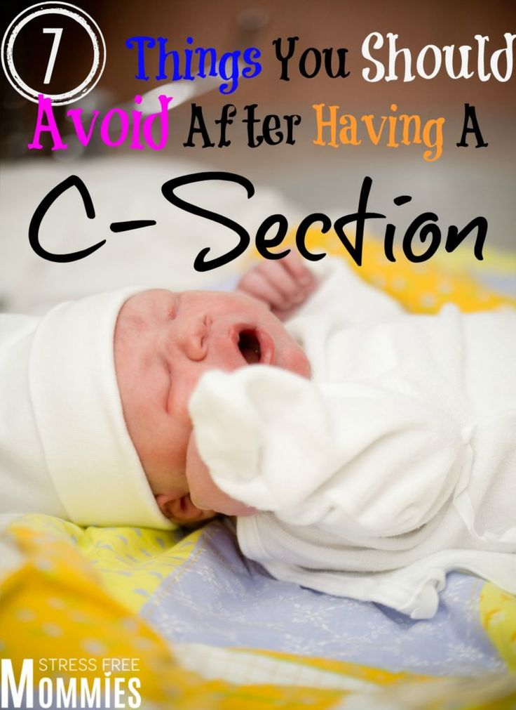 7 things you should avoid after having a c-section - Having a C-section is a major surgery and the process of healing is delicate. It takes about 6 to 8 weeks to completely heal and I am sharing 7 things that you should avoid after having a C-section that will make for a smooth, faster and pain free recovery!