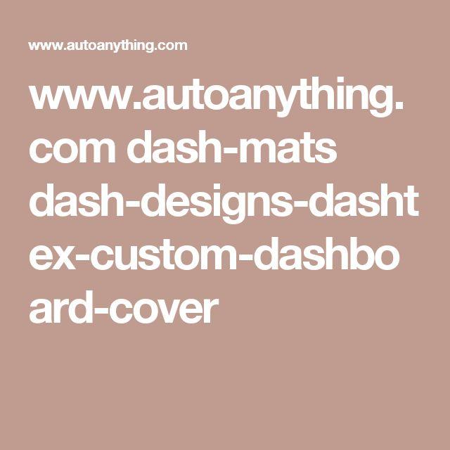 www.autoanything.com dash-mats dash-designs-dashtex-custom-dashboard-cover