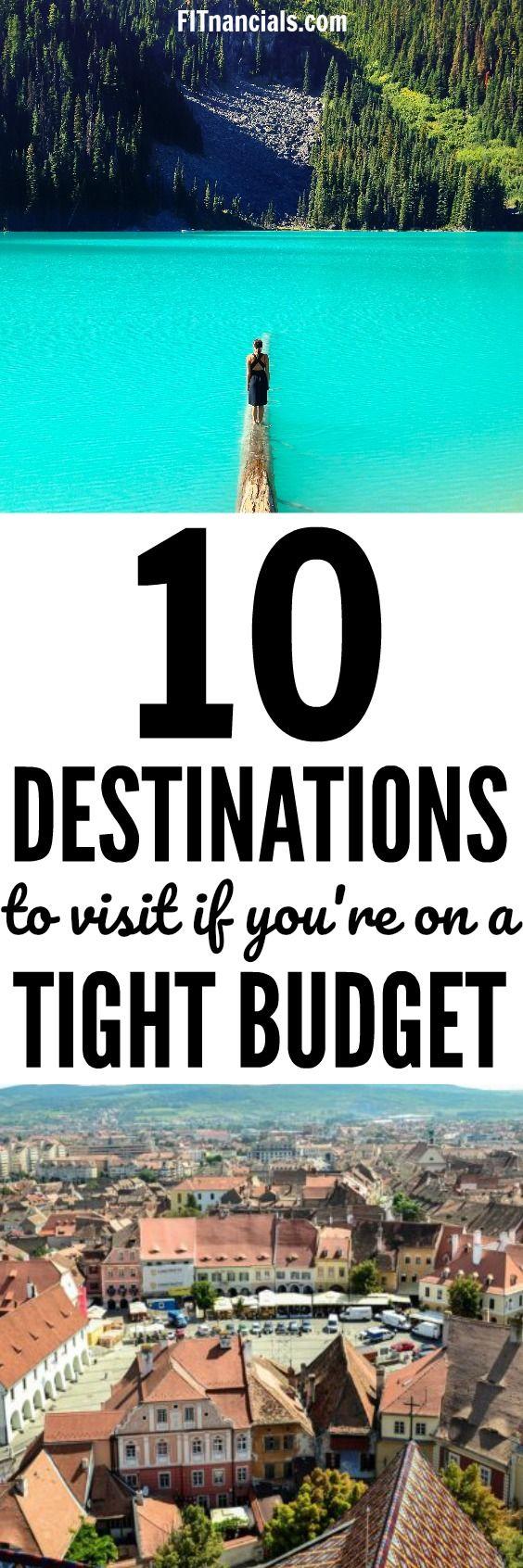 10 Destinations For A Tight Budget via @fitnancials