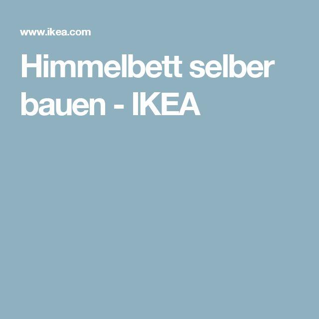 Himmelbett selber bauen - IKEA