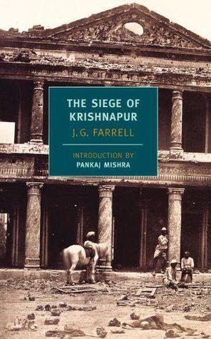 The Siege of Krishnapur - J. G. Farrell (Empire Trilogy #2)