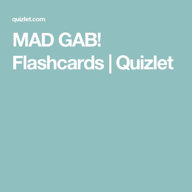 Mad gab quizlet