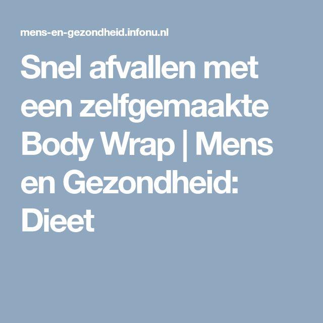 Snel afvallen met een zelfgemaakte Body Wrap   Mens en Gezondheid: Dieet