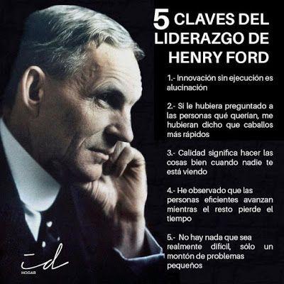 274 - SISTEMAS ADMINISTRATIVOS - Nievas: Para Reflexionar: Liderazgo según Henry Ford