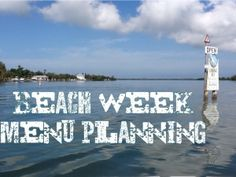 How to plan a menu for a week in a beach house for a crowd! www.onedollarcottage.com