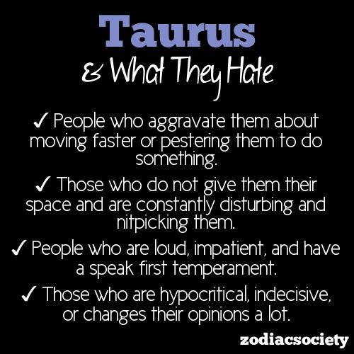 Taurus Quotes And Sayings Tip Top Taurus What Taurus Hates