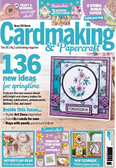 Cardmaking Papercraft Issue 193 In 2019 Mags Direct Magazines