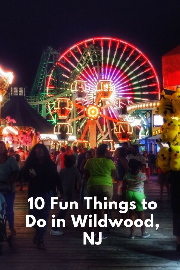 10 Fun Things To Do In Wildwood New Jersey Wildwood Wildwood Nj Fun Things To Do