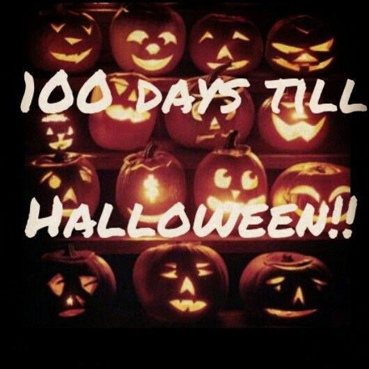 100 Days Till Halloween !!! Halloween QuotesHalloween IdeasHallows ...