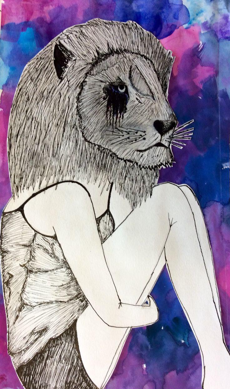 """""""People cry, not because they are weak. It's because the have been strong for too long.""""  Zelfs de sterksten moeten huilen, daarom heb ik een leeuw getekend met een meisjeslichaam."""