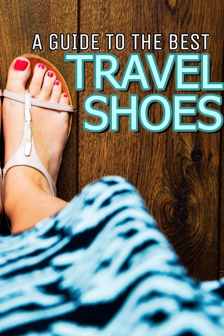 A GUIDE TO THE BEST TRAVEL SHOES YOU CAN GET!