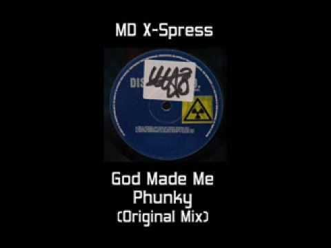 MD X-Spress - God Made Me Phunky (Original Mix) (Mike Dunn)