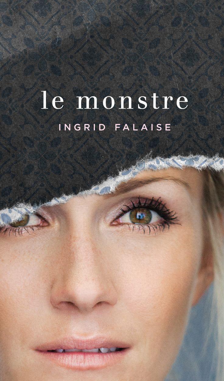 Le monstre - Ingrid Falaise - Référence : 201674 #livre #littérature #book #Québec
