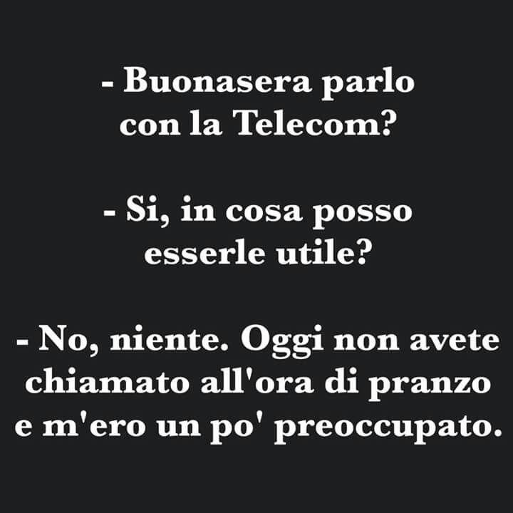 #telecom #telefonate #frasi #sarcasmo