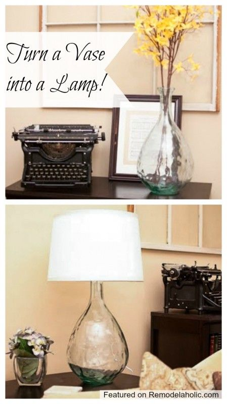Turn a vase into a lamp tutorial. | Remodelaholic