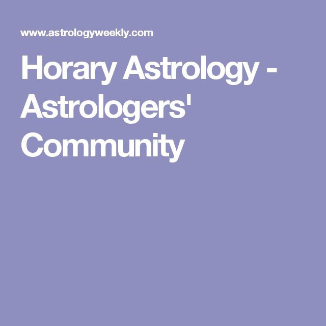 Horary Astrology - Astrologers' Community