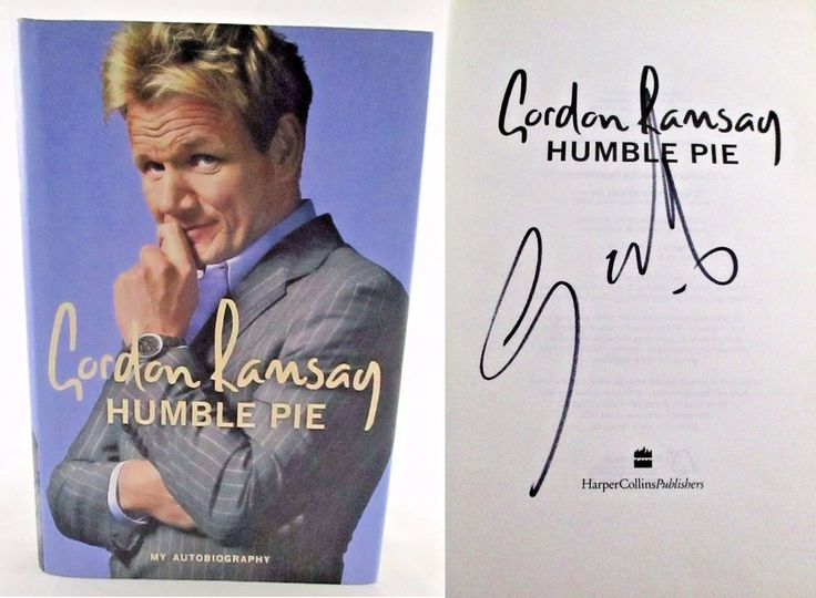 Humble Pie by Gordon Ramsay HAND SIGNED Hell's Kitchen Kitchen Nightmares Book.  BooksBySam.com
