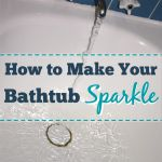How To Make Your Bathtub Sparkle - Raining Hot Coupons