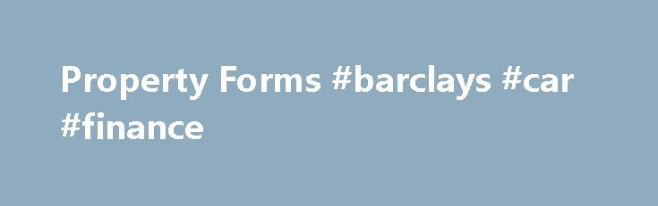 Property Forms #barclays #car #finance http://finance.remmont.com/property-forms-barclays-car-finance/  #dept of finance # Property Forms Assessment Valuation Use these forms to request an update to the descriptive data of your property or provide supporting information to review your property's estimated market value or building classification. We recommend that you file your Request for Review or Request to Update form online. Online forms are processed […]