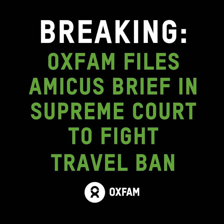 """Today, Oxfam submitted an amicus brief to the United States Supreme Court in support of plaintiffs challenging President Donald Trump's harmful and discriminatory executive order on refugees and immigrants. 🔸 """"As Americans we must open our minds, hearts, and borders to vulnerable refugees fleeing violence and persecution. We call on the Supreme Court to affirm the decisions of both the 4th and 9th Circuits that this illegal and immoral ban should not stand,"""" said Abby Maxman, President of…"""