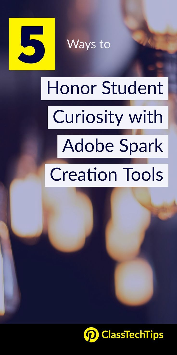 5 Ways to Honor Student Curiosity with Adobe Spark Creation Tools | You'll love this list of lesson plan ideas on a favorite teacher website for student projects. free website, free app, curious