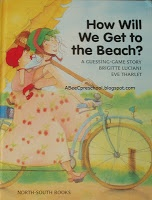 """Beach or Ocean Theme:  We read """"How Will We Get To The Beach?""""  This tested the student's memory, and listening skills,   A, Bee, C, Preschool"""