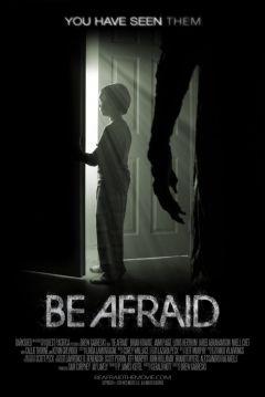 """Be Afraid (2017)  """"Within The Dark"""" -   99' - Estados Unidos  TERROR CIENCIA FICCIÓN THRILLER"""