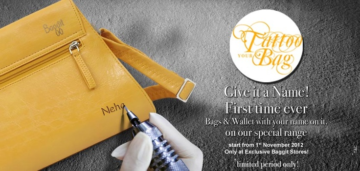 For the first time in India, Baggit is offering you the chance to personalize your bag!
