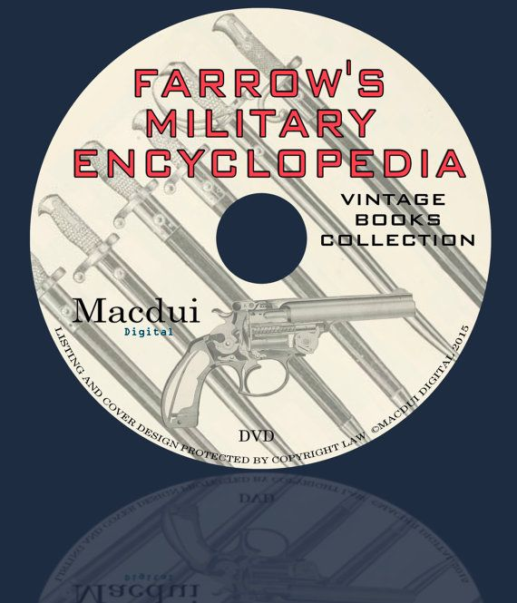 Farrow's military encyclopedia 1885 Vintage Books by MacduiDigital