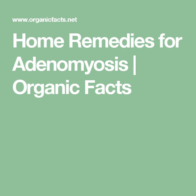 Adenomyosis Treatment Naturally
