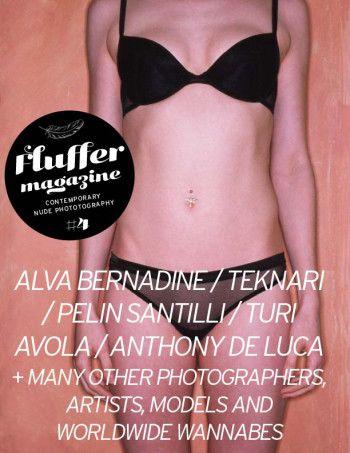 The fourth issue of Fluffer Magazine features interviews with Alva Bernadine, Teknari, Anthony De Luca, Pelin Santilli, Turi Avola and much, much more!