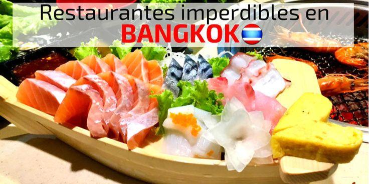 5 restaurantes en Bangkok que no te puedes perder
