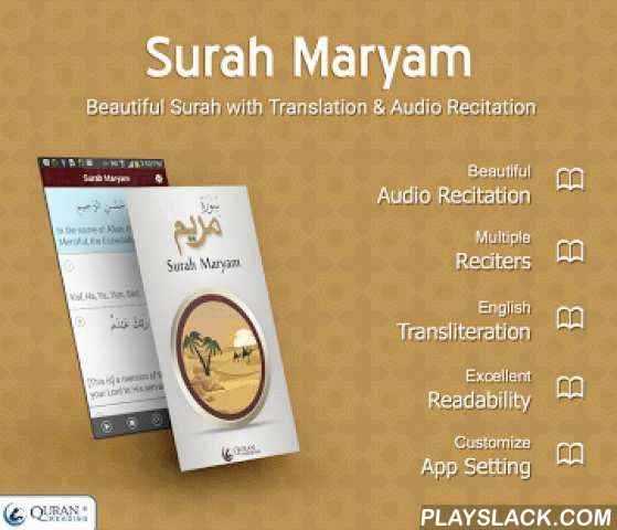 Surah Maryam  Android App - playslack.com ,  Quran Reading wishes you All a Very Happy and Blessed Ramadan 2015.Surah Maryam is an app featuring Surah Maryam from The Holy Quran with complete translation and recitation. This app is developed to facilitate Muslims in learning to read Surah Maryam..Surah Maryam will help you in reading the surah anytime you want on your phone. There are limitless virtues ascribed with recitation of Surah Al Maryam. Moreover, this app will greatly improve your…