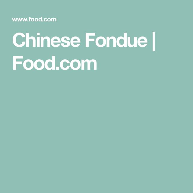 Chinese Fondue | Food.com