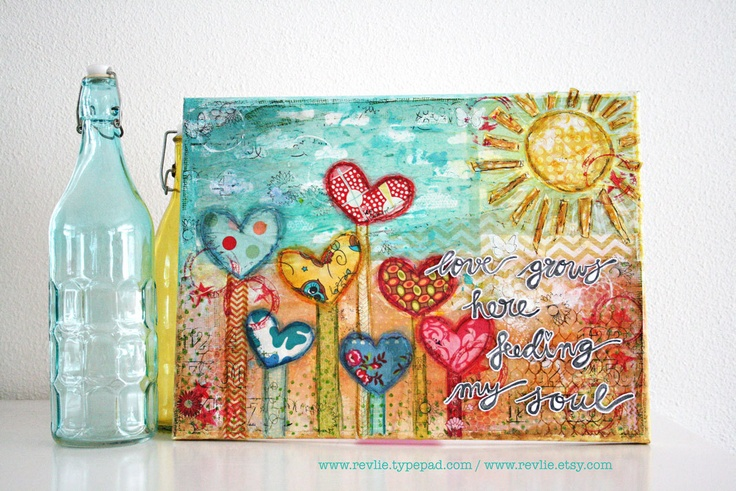 "ART mixed media canvas ""love grows here, feeding my soul"" by Revlie Schuit"
