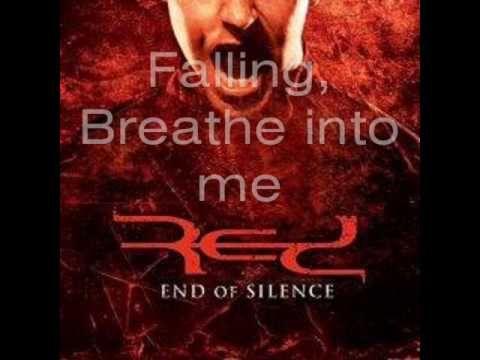 Red - Breathe into me (with lyrics)  http://redmusiconline.com/