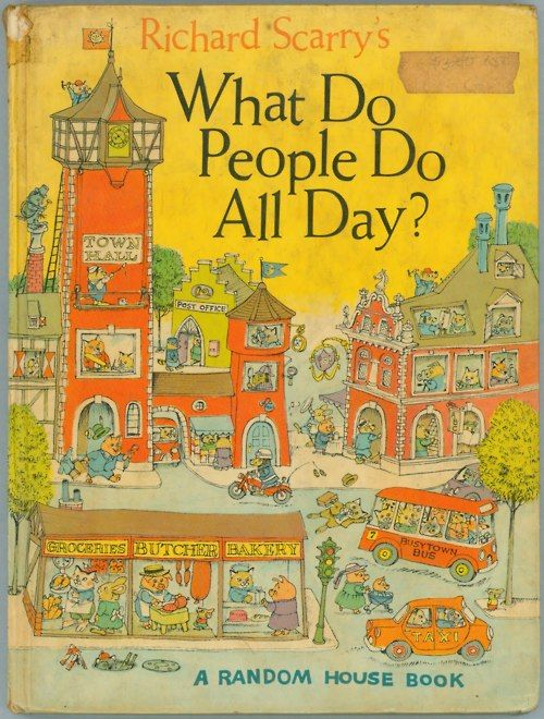 richard scarry....this was one of my favorites growing up.