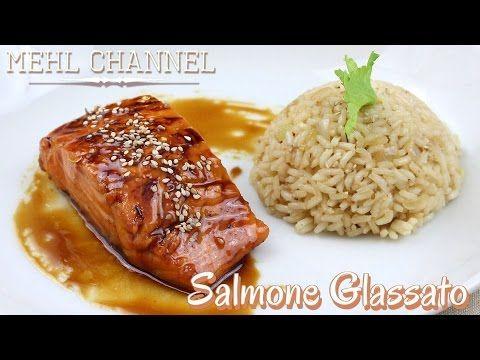 Ricetta Salmone Glassato con Riso al profumo di Limone | Mehl Channel - YouTube