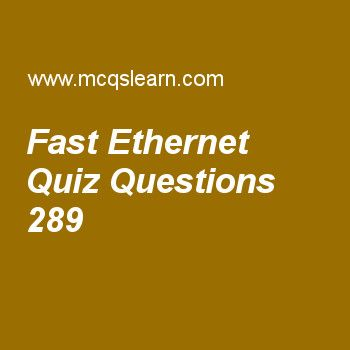 Learn quiz on fast ethernet, computer networks quiz 289 to practice. Free networking MCQs questions and answers to learn fast ethernet MCQs with answers. Practice MCQs to test knowledge on fast ethernet, data rate and signals, connecting devices, data transfer cable tv, data bandwidth worksheets.  Free fast ethernet worksheet has multiple choice quiz questions as fast ethernet was designed to compete with, answer key with choices as lan protocols, wan protocol, man protocol and none to…