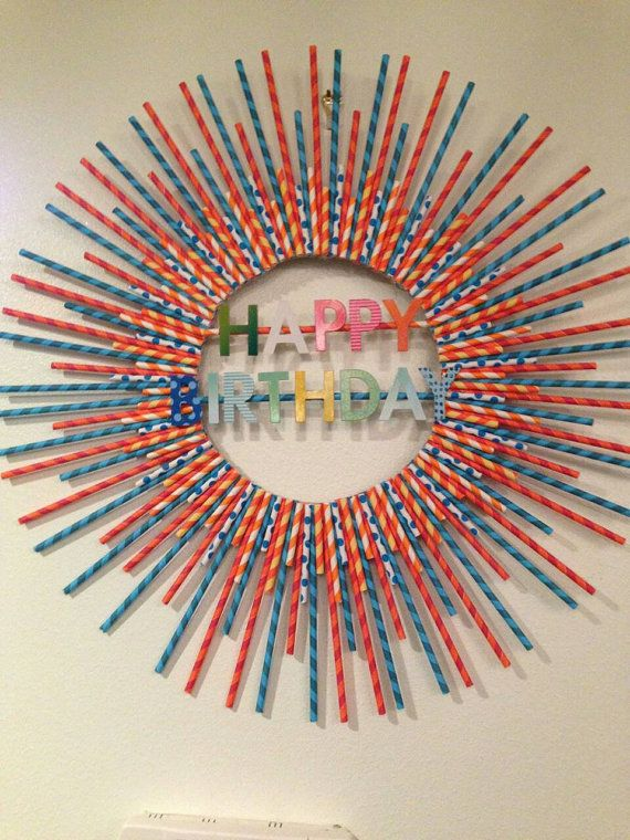 Check out this item in my Etsy shop https://www.etsy.com/listing/217565689/multicolored-birthday-straw-wreath