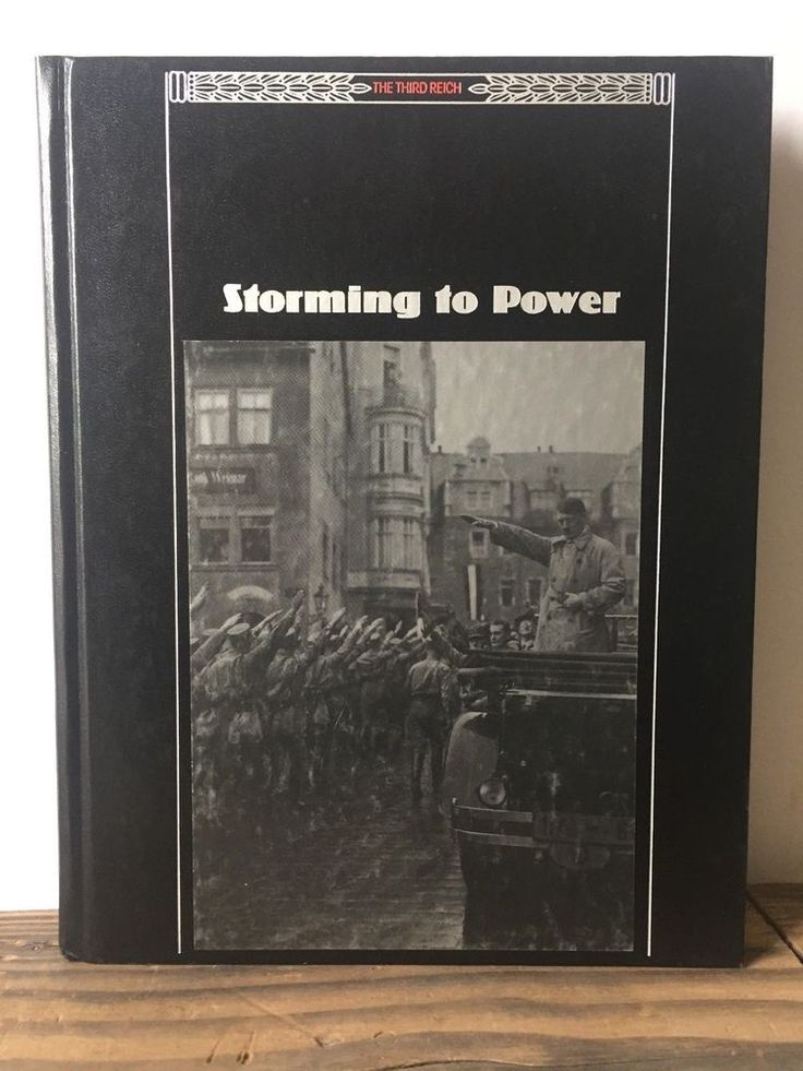 The Third Reich: Storming to Power Time Life Books (1989, Hardcover)