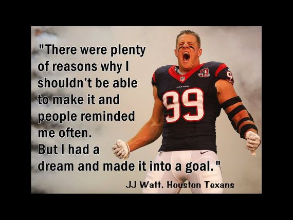 Hey, I found this really awesome Etsy listing at https://www.etsy.com/listing/203634565/houston-texans-jj-watt-photo-quote