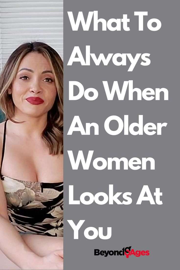 how to seduce a woman older than you