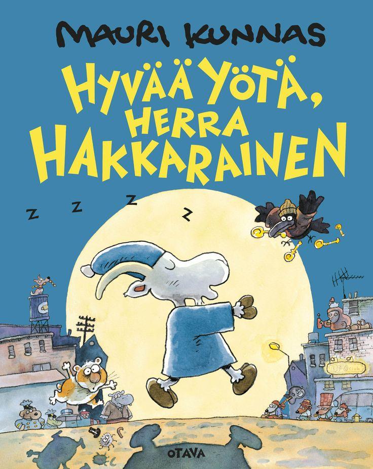 Title: Hyvää yötä, Herra Hakkarainen | Author: Mauri Kunnas