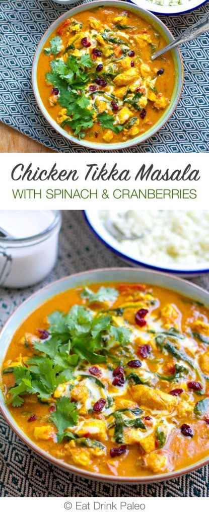 Chicken Tikka Masala With Spinach and Cranberries | Paleo, Dairy-free, Gluten-free Recipe via http://eatdrinkpaleo.com.au/chicken-tikka-masala-spinach-cranberries/
