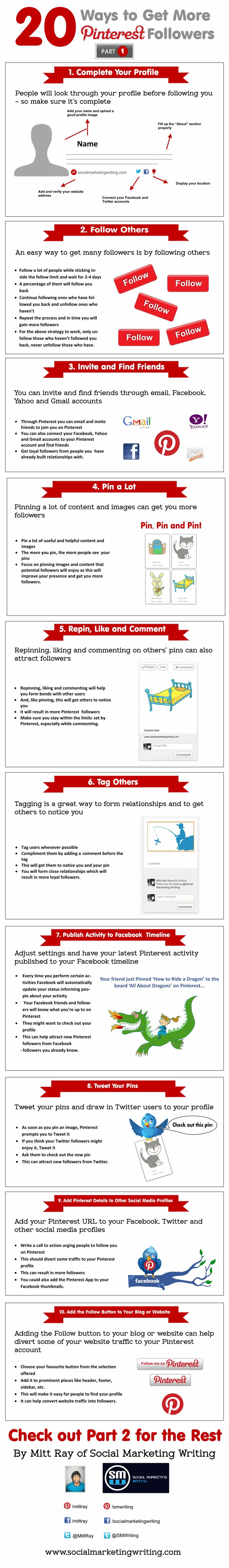 20 Ways to Get More Pinterest Followers Infographic Part 1  http://socialmediabar.com/share-me-n0w
