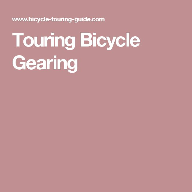 Touring Bicycle Gearing