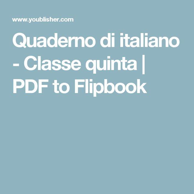 Quaderno di italiano - Classe quinta | PDF to Flipbook