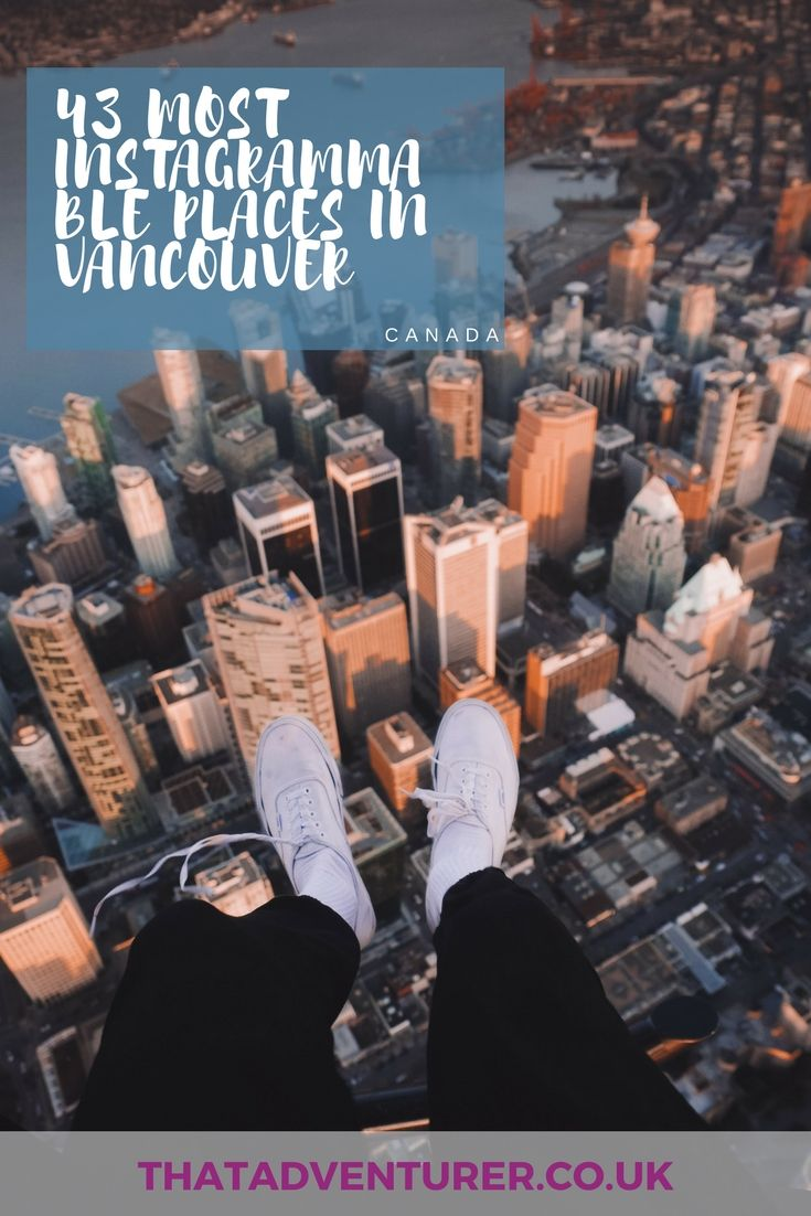 43 of the most instagrammable places in Vancouver, BC Canada  Whether you're a travel blogger or not chances are you take a hell of a lot photos when you travel. If you're planning a trip to Vancouverand want to grab some great photos of this beautiful city.